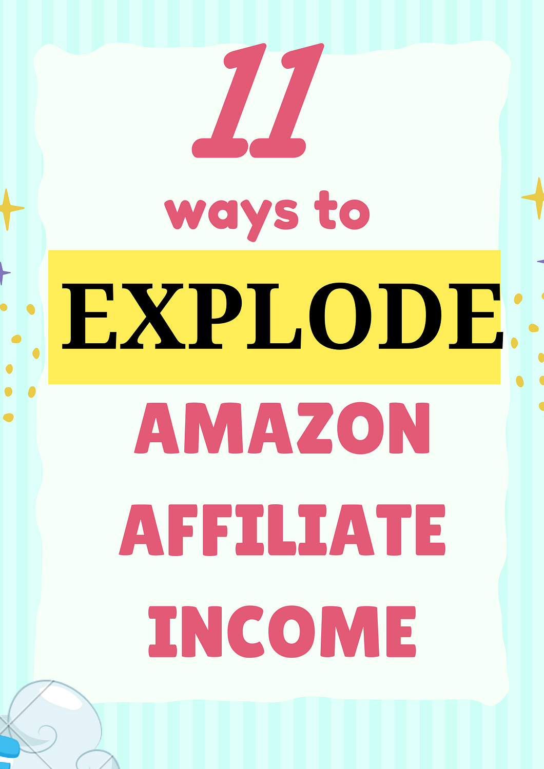 ways to explode amazon affilaite earnings