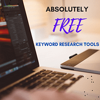 6 Absolutely Free keyword research tools for Newbie Bloggers
