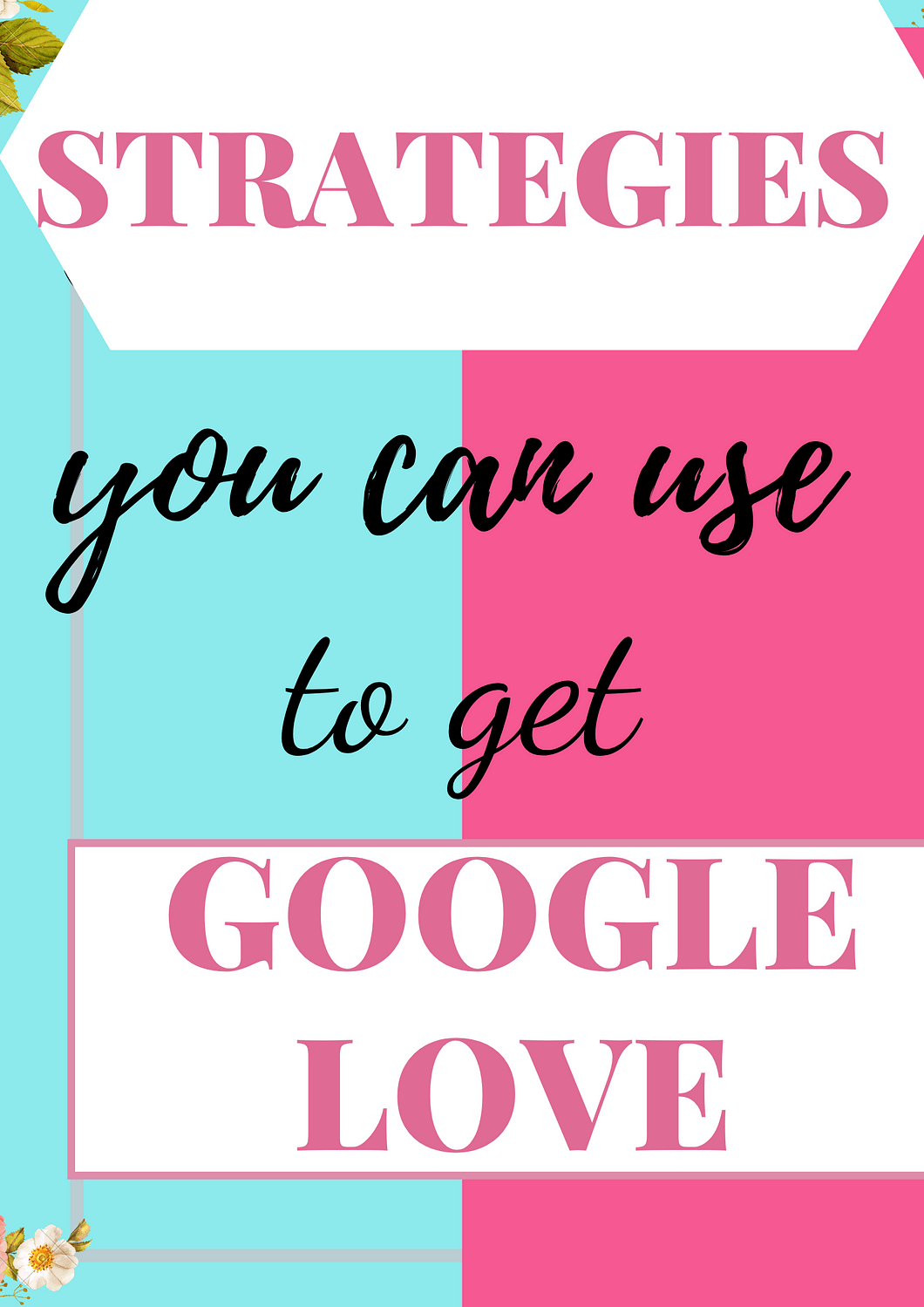 how to get google love with seo