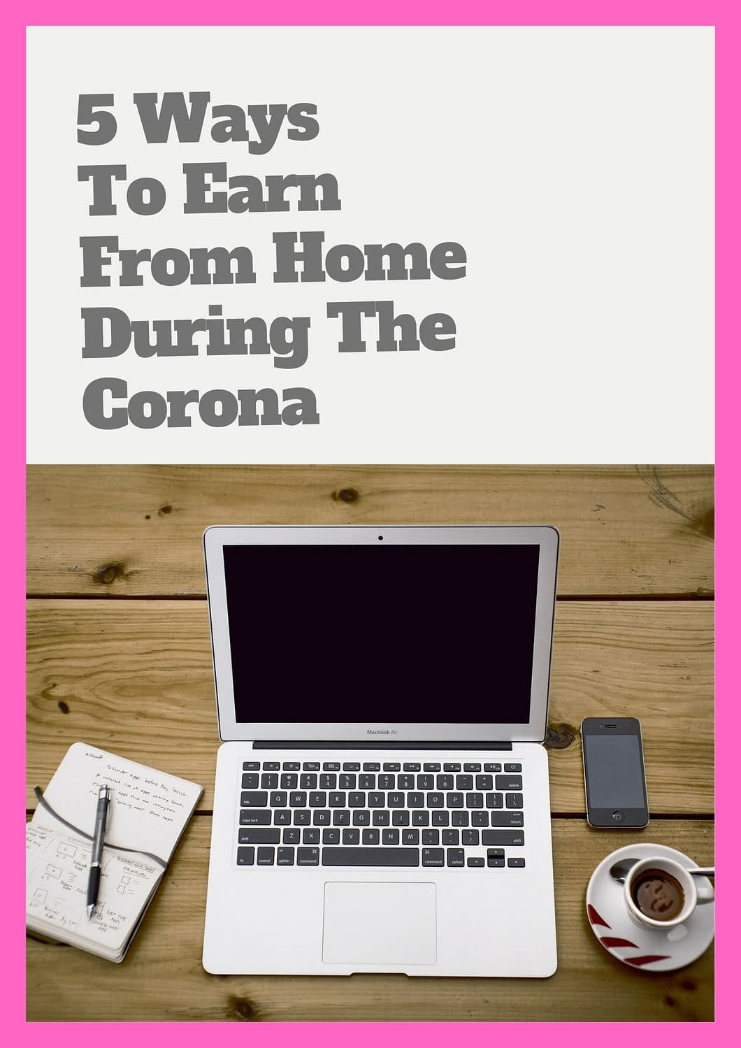 make money from home during corona